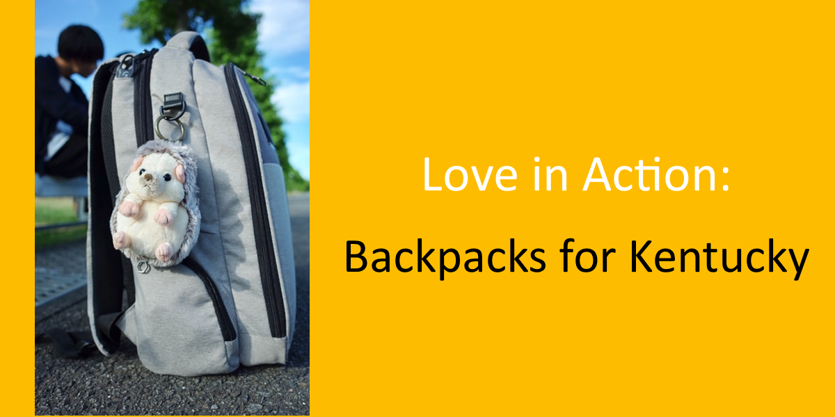 Love in Action, Backpacks for Kentucky